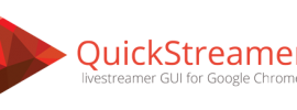 QuickStreamer - livestreamer UI for Google Chrome
